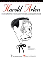 The Harold Arlen Songbook by Harold Arlen