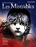 Les Miserables: Piano/Vocal Selections by…