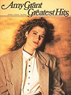 Amy Grant - Greatest Hits by Amy Grant