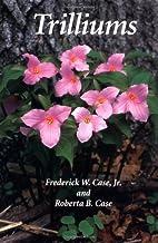 Trilliums by Frederick W. Case, Jr.