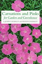 Carnations and Pinks for Garden and…