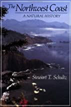The Northwest Coast: A Natural History by…