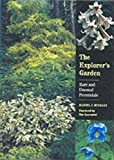 Hinkley, Daniel J.: The Explorer's Garden: Rare and Unusual Perennials