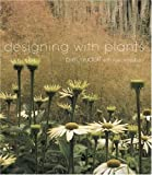 Oudolf, Piet: Designing with Plants
