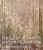 Dream Plants for the Natural Garden by Piet&hellip;