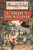 Nichols, Beverley: Garden Open Today