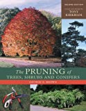 Brown, George E.: The Pruning of Trees, Shrubs and Conifers