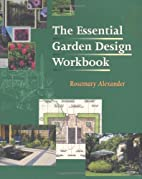 The Essential Garden Design Workbook by…