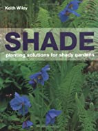 Shade: Planting Solutions for Shady Gardens…