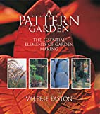 A Pattern Garden: The Essential Elements of…