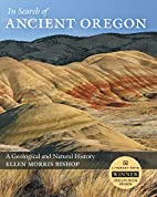 In Search of Ancient Oregon: A Geological…