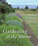 Tenenbaum, Frances: Gardening at the Shore
