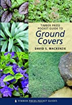 Timber Press Pocket Guide to Ground Covers…