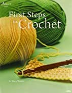 First steps in crochet by Mary Thomas