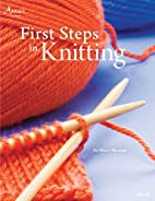 First Steps in Knitting American School of…
