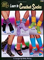 Learn to Crochet Socks by DRG Publishing