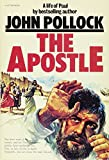 Pollock, John: The Apostle: A Life of Paul