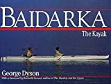 Dyson, George: Baidarka: The Kayak