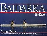 Dyson, George: Baidarka: The Kayak