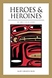 Beck, Mary G.: Heroes and Heroines in Tlingit-Haida Legend