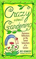 Crazy about Gardening: Humorous Reflections…