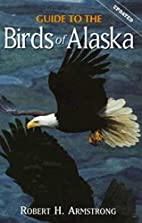 Guide to the Birds of Alaska by Robert H…