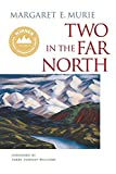 Murie, Margaret E.: Two in the Far North