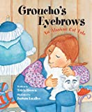Brown, Tricia: Groucho's Eyebrows: An Alaskan Cat Tale