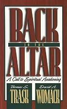 Back to the altar: A call to spiritual…