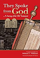 They Spoke from God: A Survey of the Old…