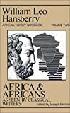 Harris, Joseph E.: Africa and Africans As Seen by Classical Writers