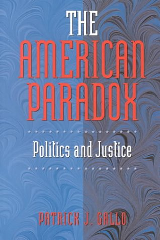 the-american-paradox-politics-and-justice