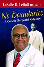 No Boundaries: A Cancer Surgeon's Odyssey by…
