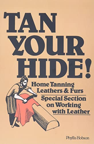tan-your-hide-home-tanning-leathers-furs