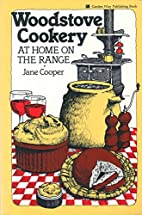 Woodstove Cookery: At Home on the Range by…