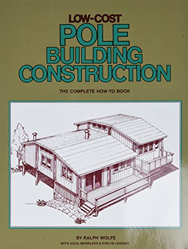 low-cost-pole-building-construction-the-complete-how-to-book