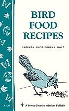 Bird Food Recipes by Rhonda Massingham Hart