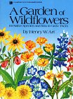 A Garden of Wildflowers: 101 Native Species…