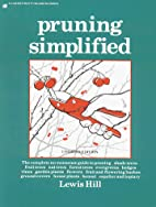 Pruning Simplified by Lewis Hill