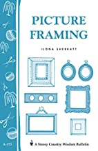 Picture Framing by Ilona Sherratt