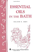 Essential Oils in the Bath by Colleen K.…