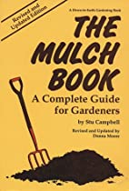 The Mulch Book: A Complete Guide for…