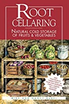 Root Cellaring: Natural Cold Storage of&hellip;
