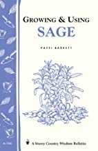 Growing & Using Sage by Patricia R. Barrett