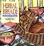 Bass, Ruth: Herbal Breads: A Fresh from the Garden Cookbook