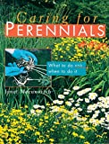 MacUnovich, Janet: Caring for Perennials: What to Do and When to Do It