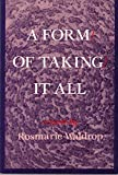Rosmarie Waldrop: Form of Taking It All
