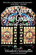 The Return of the Goddess: A Divine Comedy…