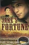 Comfort, Ray: Jake's Fortune