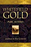 Whitefield, George: Whitefield Gold